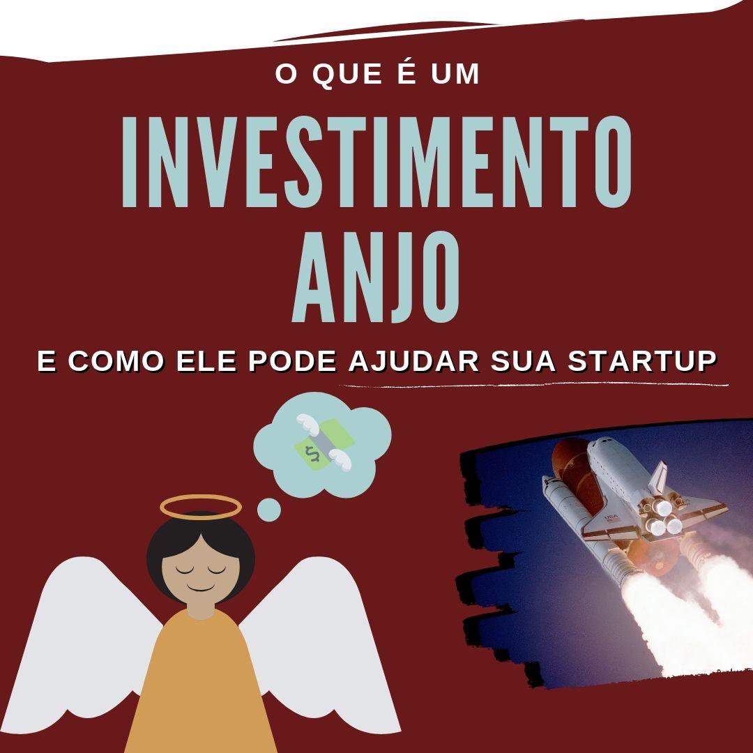 STARTUP: O QUE É UM INVESTIDOR-ANJO E COMO ELE PODE TE AJUDAR