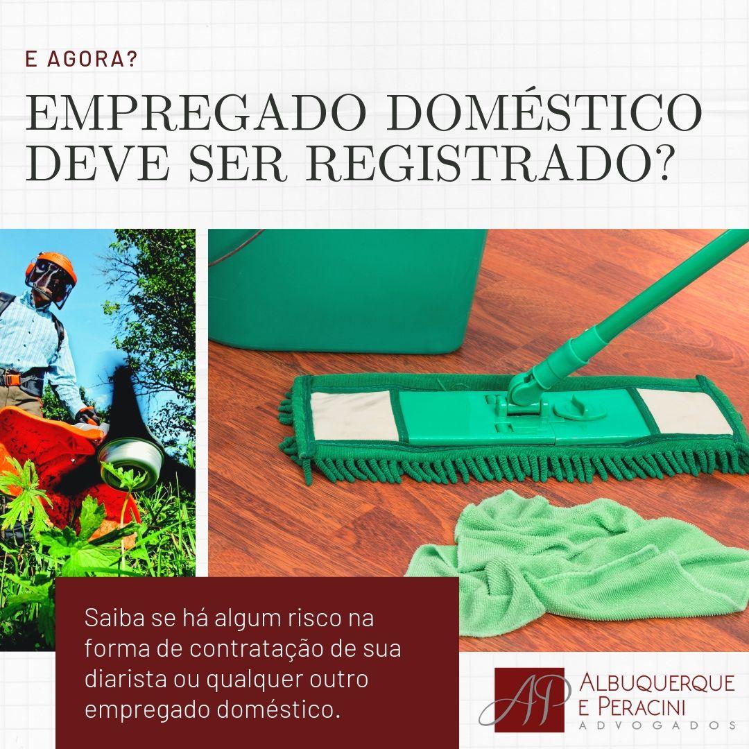 Empregados domésticos: devo registrar minha diarista?